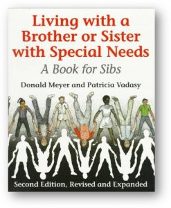 The cover of the book Living with a Brother or Sister with Special Needs by Donald Meyer and Patricia Vadasy shows a series of paper-doll-style people, with another set of people in all-white relief below them.