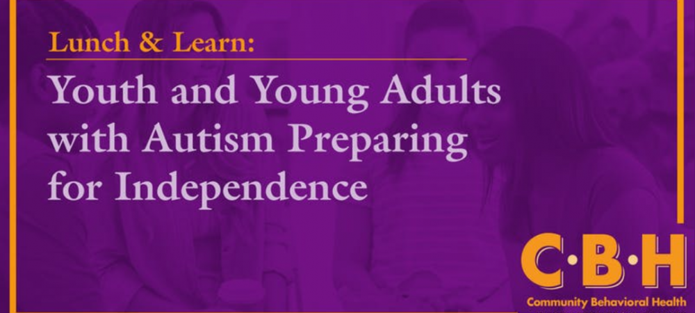 Youth and Young Adults with Autism Preparing for Independence
