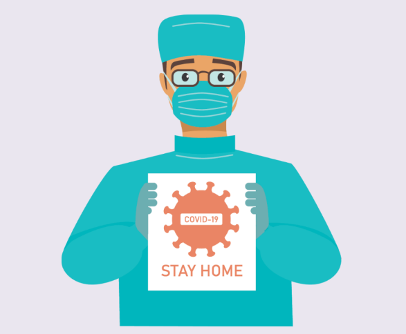 A doctor wearing a mask and gloves holding a picture of COVID-19 with the words 'Stay Home' under it.